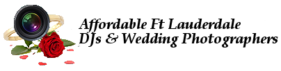 Ft Lauderdale FL DJs & Wedding Photographers