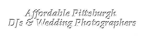 Affordable Pittsburgh DJs & Wedding Photographers